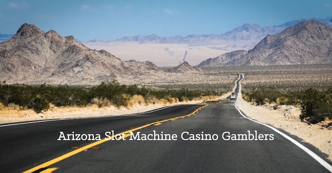 Join Our Slots Community [Arizona Slot Machine Casino Gambling in 2019]