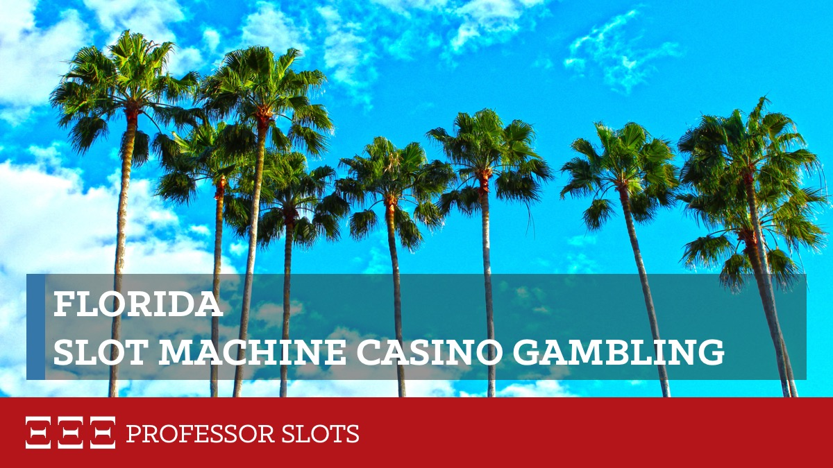 Slot Machine Returns Florida