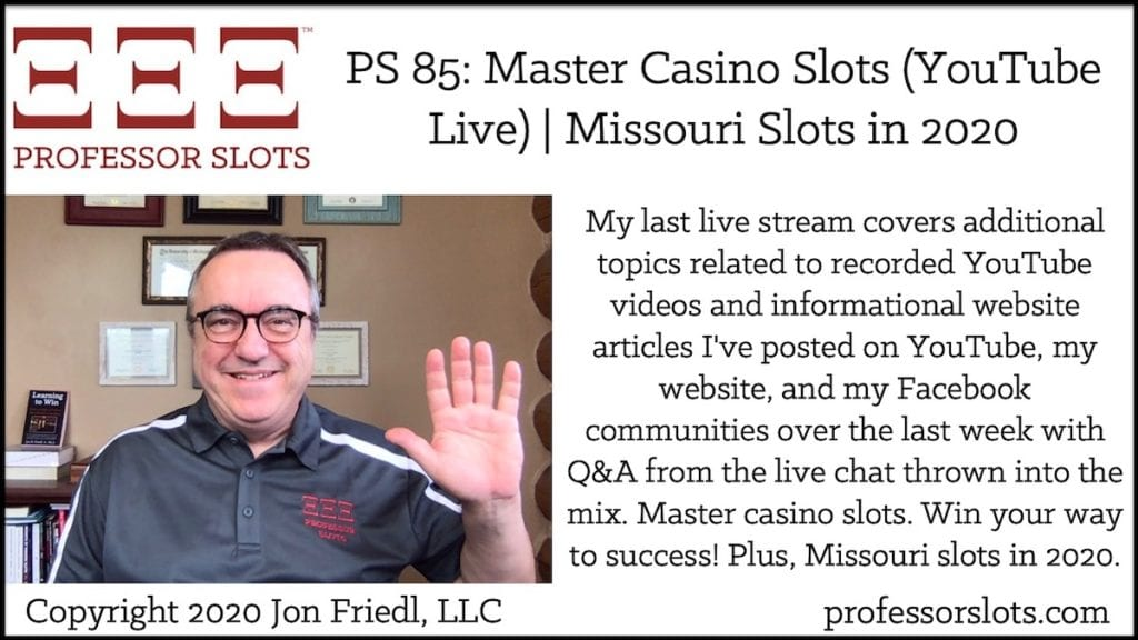 My last live stream covers additional topics related to recorded YouTube videos and informational website articles I've posted on YouTube, my website, and my Facebook communities over the last week with Q&A from the live chat thrown into the mix. Master casino slots. Win your way to success! Plus, Missouri slots in 2020.