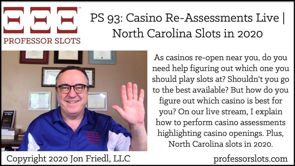 As casinos re-open near you, do you need help figuring out which one you should play slots at? Shouldn't you go to the best available? But how do you figure out which casino is best for you? On our live stream, I explain how to perform casino assessments highlighting casino openings. Plus, North Carolina slots in 2020.
