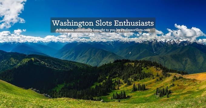 Washington Slots Community on Facebook [Washington Slot Machine Casino Gambling in 2020]