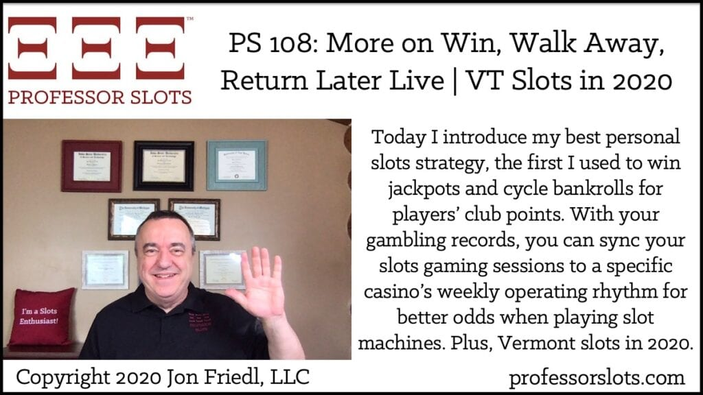 Today I introduce my best personal slots strategy, the first I used to win jackpots and cycle bankrolls for players' club points. With your gambling records, you can sync your slots gaming sessions to a specific casino's weekly operating rhythm for better odds when playing slot machines. Plus, Vermont slots in 2020.