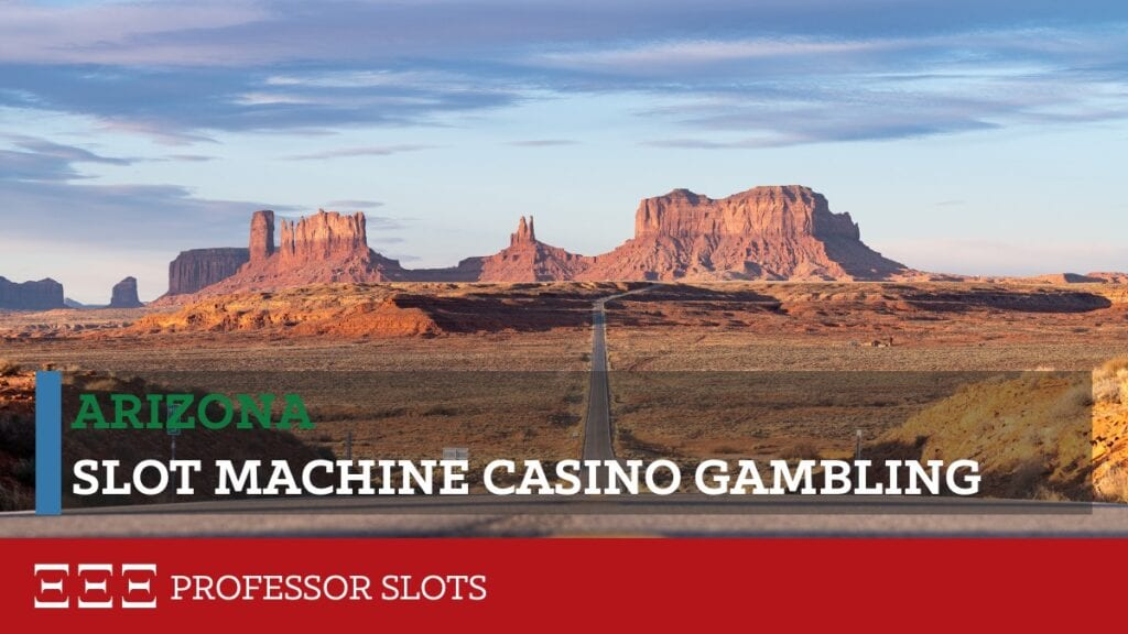 Arizona slot machine casino gambling consists of 25 tribal casinos offering 15,600 slots, video poker, video blackjack, and video keno gaming machines. Minimum theoretical payout limits have been set for video keno (75%), games-of-chance (80%), and perfect-play games-of-skill (83%). The maximum bet on gaming machines is $25.
