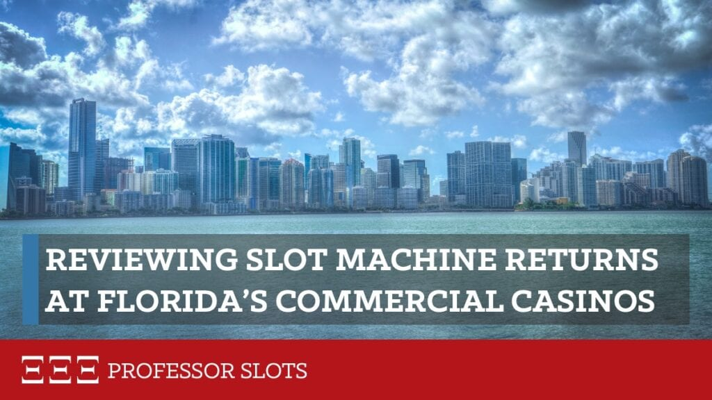 "All U.S. casinos closed in 2020 for months. Since then, one of the biggest concerns of slots enthusiasts is that casinos are trying to ""make back their lost gaming revenue."" But is that true, state-by-state, for either commercial or tribal casinos? And if so, for which? Let's look closely at Florida slots RTP for its commercial casinos."