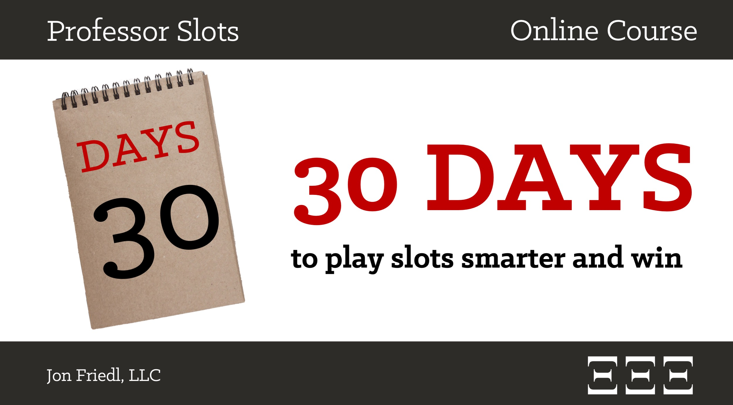 30 Days to Play Slots Smarter and Win