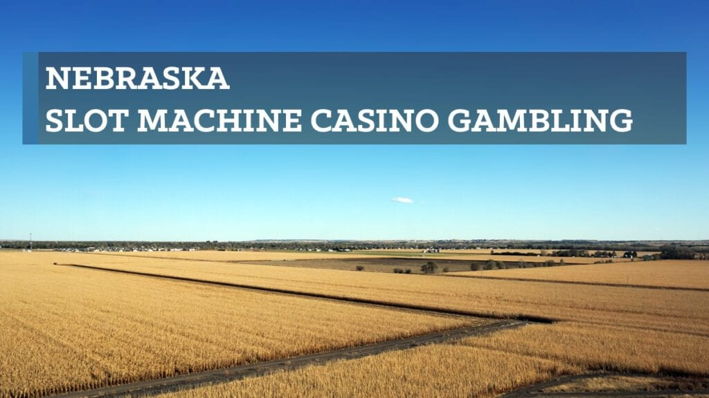 Nebraska slot machine casino gambling consists of five American Indian tribal casinos and four horse racetracks recently approved by voters to offer gaming machines. Due to the very recent establishment of the Nebraska Gaming Commission, gaming regulations for Nebraska's licensed racetracks are not yet publicly available.