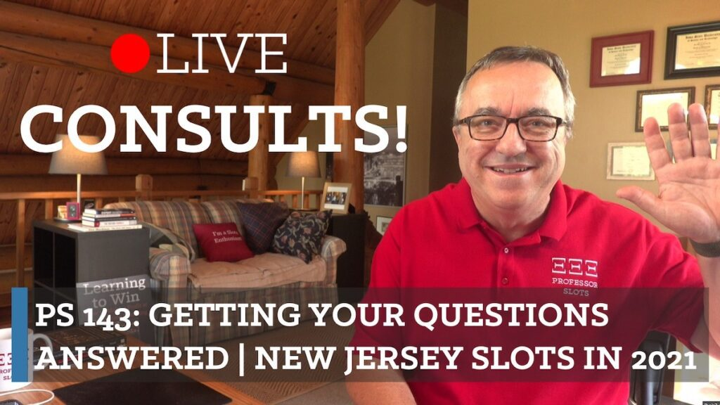 """I don't hold anything back. You know that. But I don't know what YOUR questions are. You're special (just like everyone else!) and have specific questions you want answered to improve YOUR slots performance. Not a """"comment"""" on social media, but an action plan for YOU. So let's do that! Plus, New Jersey slots in 2021."""