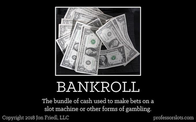 Your Bankroll [Older Casinos]